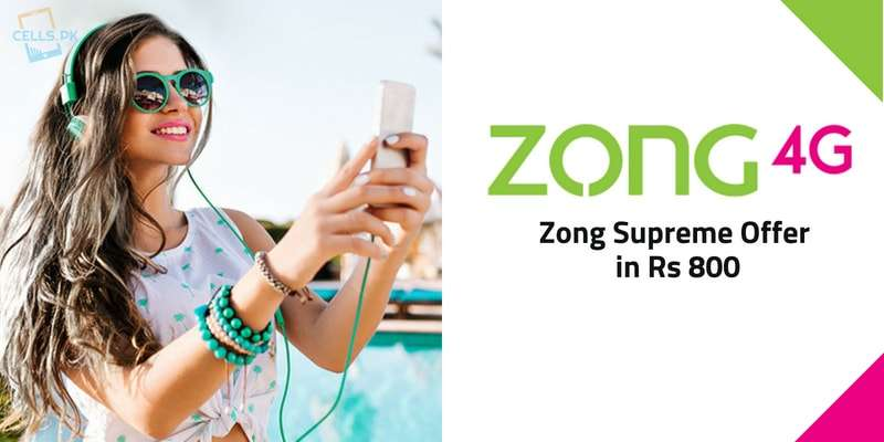 Zong Supreme Offer 800 provides 4000 On-net, 300 Off-net Minutes, 4GB Internet & 4000 SMS in just Rs. 800