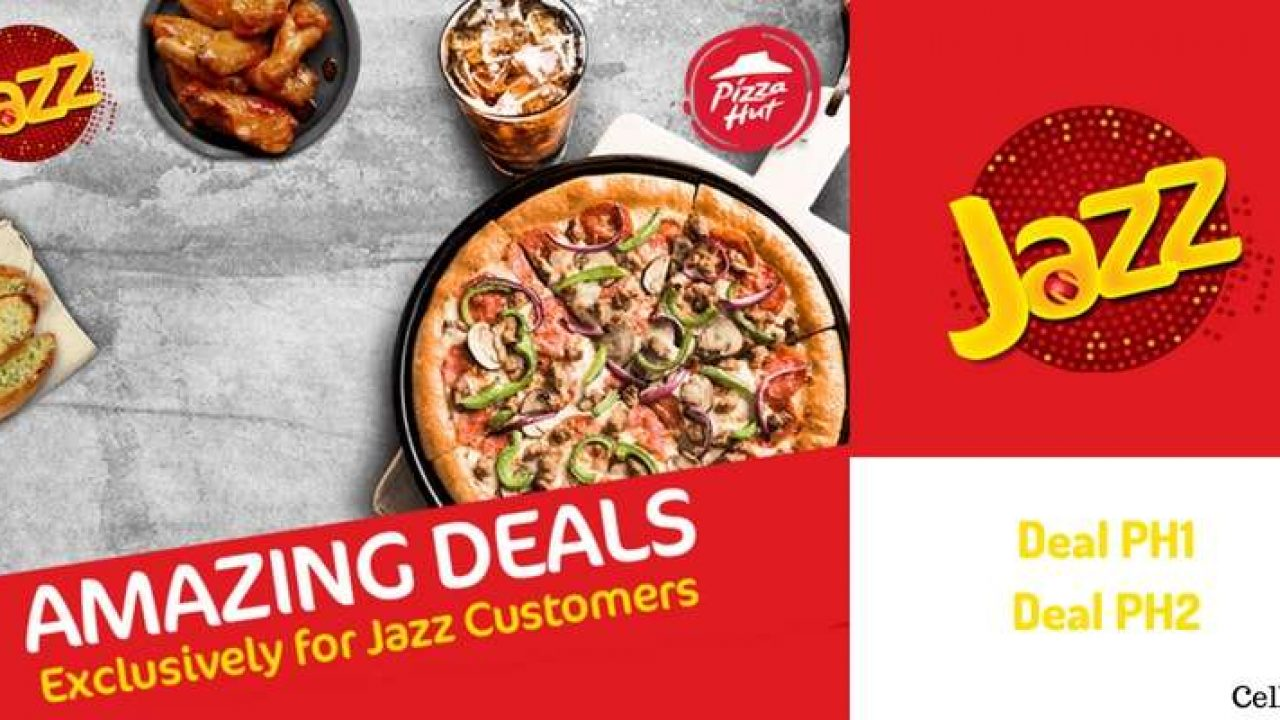 Mobilink Jazz Pizza Hut Offer Jazz Warid Users Can Enjoy Amazing Discounts On Pizza Hut Deals