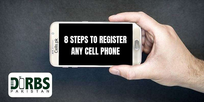 5859f2b4-8-steps-to-register-any-cell-phone-with-pta-dirbs-online-for-free.jpg