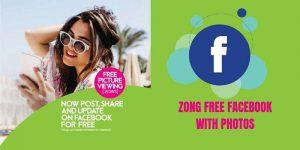 Zong free facebook with Photos