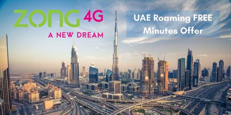 Zong Prepaid Roaming Offers (Zong UAE Roaming FREE Minutes Offer) Complete Info