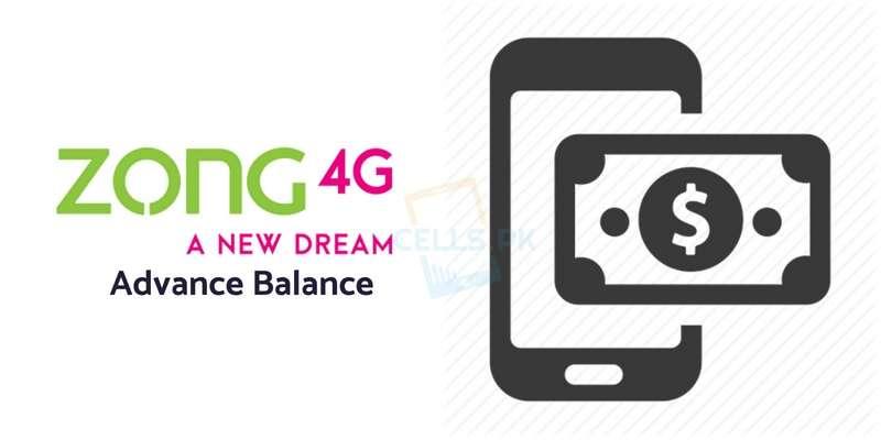 Zong Advance Balance Code 2019 and Zong Advance Loan Service (Latest)