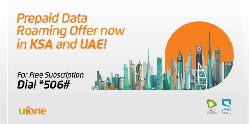 Ufone Prepaid Data Roaming Offer Now Enjoy lowest International Data Rates to Saudi Arabia & UAE