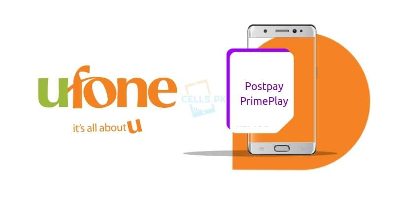Ufone Postpay PrimePlay Internet Packages | Enjoy Unlimited Internet GBs at Affordable Charges
