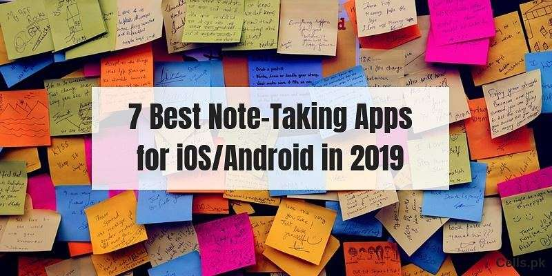 Take Your Notes with these 7 Best Note-Taking Apps for iOS/Android in 2019