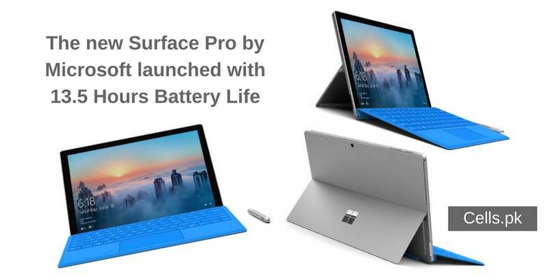 The new Surface Pro by Microsoft launched with 13.5 Hours Battery Life