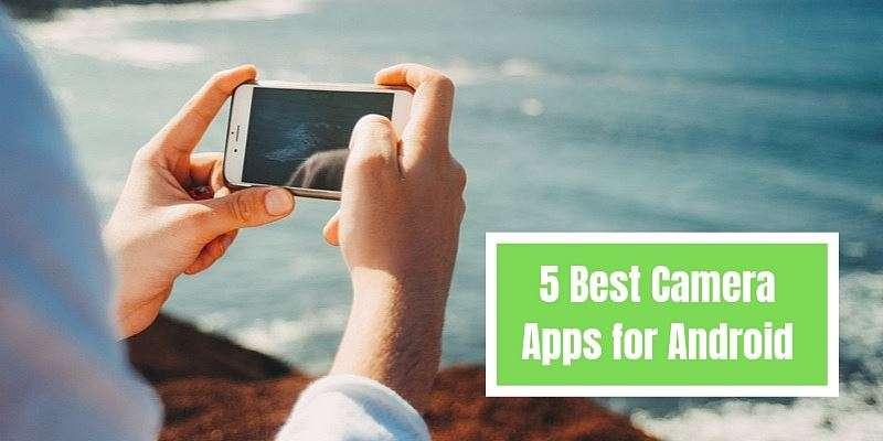 Best Camera Apps 2019