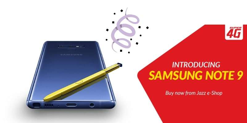 Jazz Samsung Galaxy Note 9 Offer | Buy a Samsung Galaxy Note 9 and get FREE Jazz 6GB Internet for 6 Months