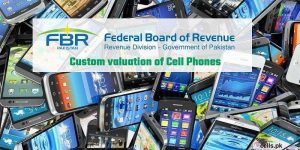 FBR Custom valuation of Phones