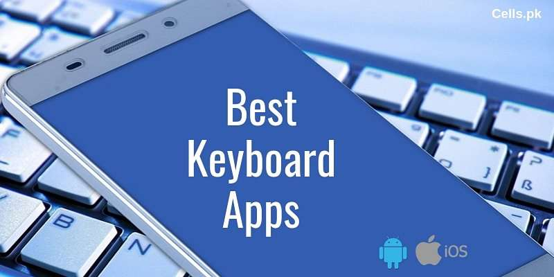 10 Best Android Keyboard Apps to improve your Typing in 2019