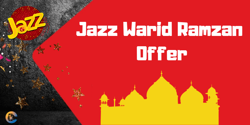 Jazz Warid Ramzan Offer 2019 Code, Price, Validity & Status