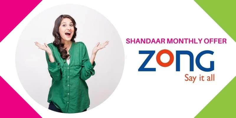 Enjoy Zong Shandaar Mahana / Monthly Offer in just Rs. 300