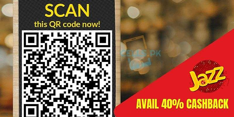 JazzCash offers 40% Cashback  by Scanning QR code