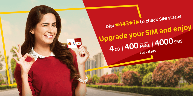 Upgrade your SIM to Jazz Super 4G and enjoy FREE 4GB Internet, 4000 SMS & 400 Minutes