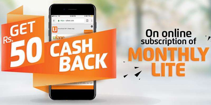 Ufone Monthly Lite Cashback Offer provides 20% Cashback after subscription