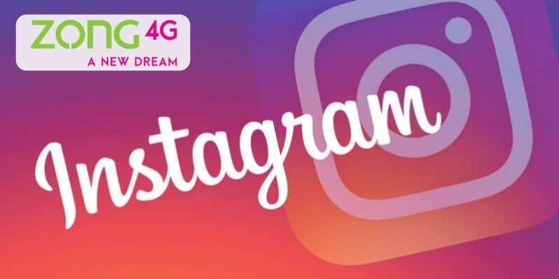 With Zong Instagram Offer Now enjoy Unlimited Instagram for 3 Days for Absolutely FREE with Zong Number