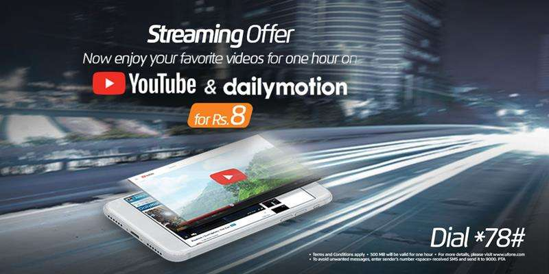 Ufone introduces Streaming Offer so now Watch your Favourite Videos for 1 hour on Youtube & Dailymotion in just Rs. 8