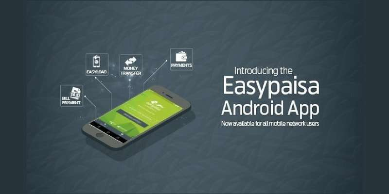 Easypaisa Mobile App (Android / iOS) is now available for All Network users