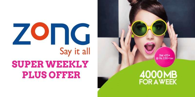 Zong Super Weekly Plus Offer (2018) 4GB Internet for 1 week