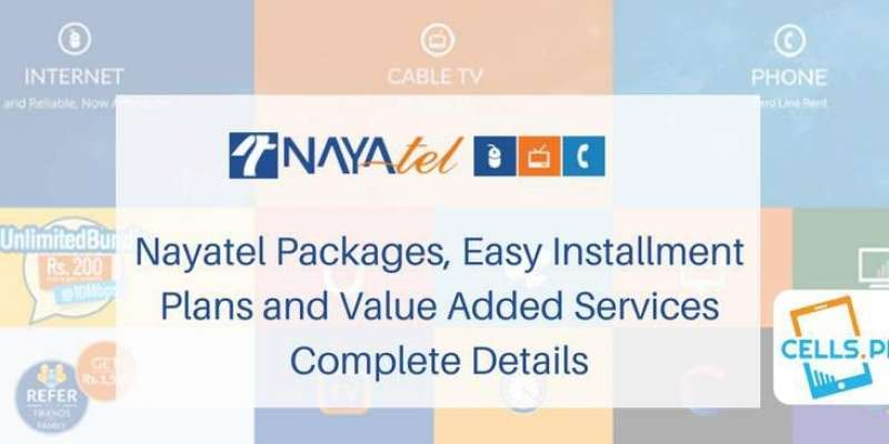 Nayatel Packages 2019 - Home Packages, Corporate Packages, Installment Plans & Prices (Latest)