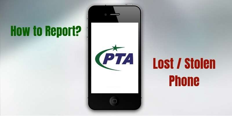 How to report Your lost or Stolen Mobile Phones in Pakistan?