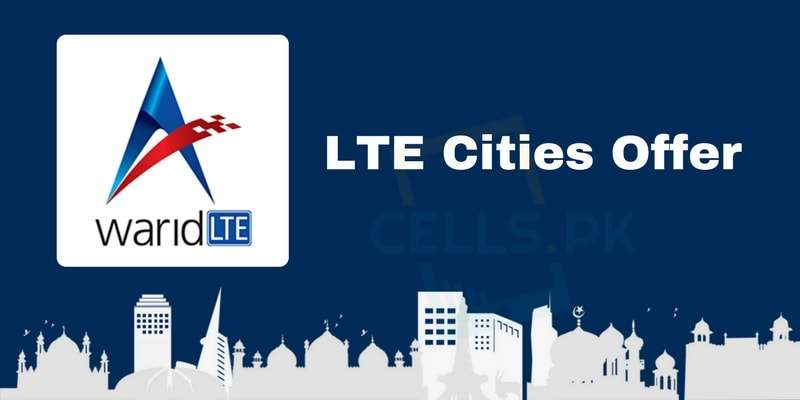 How to Activate Warid LTE Cities Offer (LTE Packages for Multan, Hyderabad & Jamshoro)