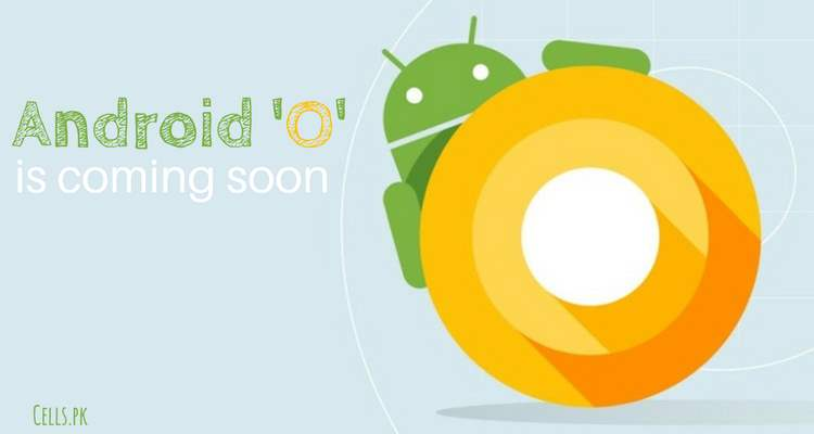 Google's biggest OS 'Android O' update will be released on August 21, a leak claims