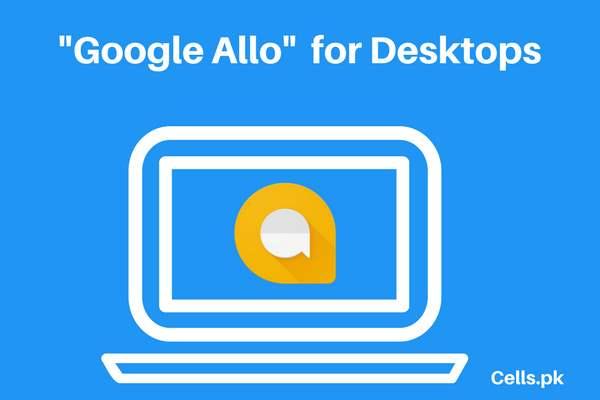 """Google Allo"" is ready to hit a desktop near you"