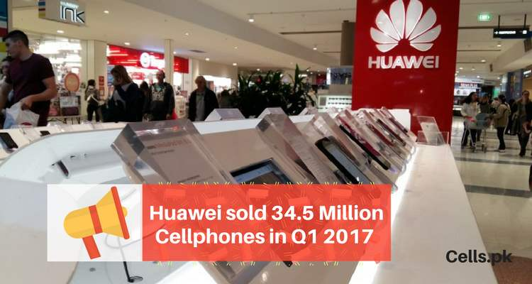 Huawei sold 34.5 Million Cellphones in Q1 2017 - third globally