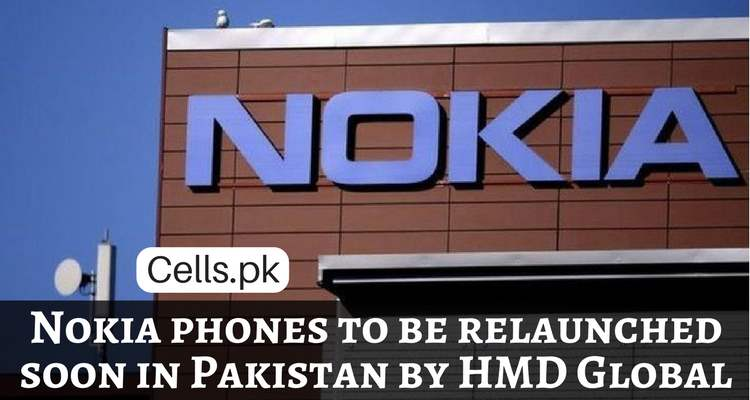 Nokia Cellphones to be relaunched in Pakistan by HMD Global in few weeks