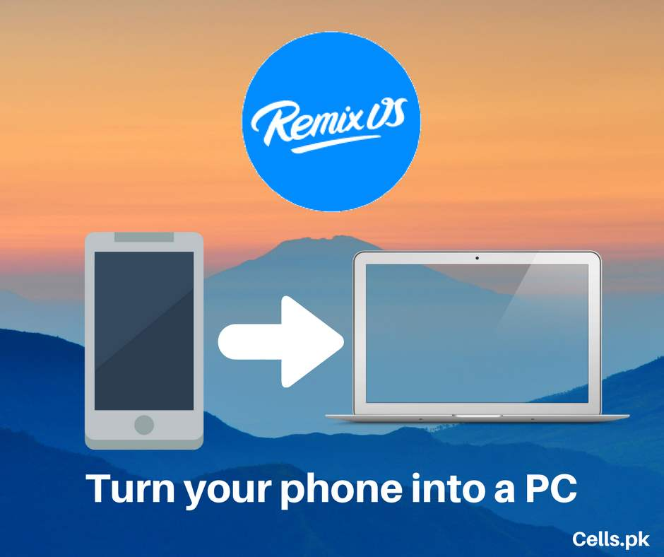 """The latest version of """"Remix OS software"""" will turn your Android into a Full Fledged PC"""