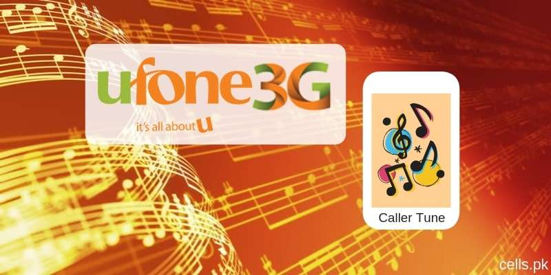 Ufone Caller Tunes  & Utones Activation via SMS and Dialing Code