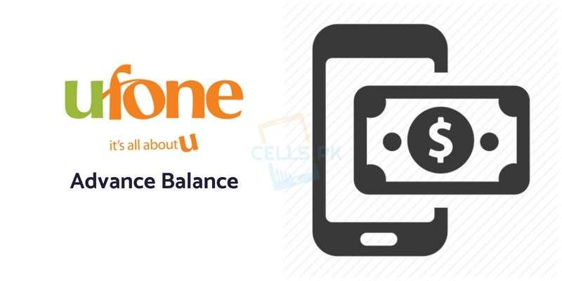 Ufone Advance Balance Code 2019 and Ufone UAdvance Offer