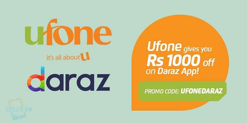 Ufone Customers can Save Rs. 1000 by shopping their favourite products on Daraz App