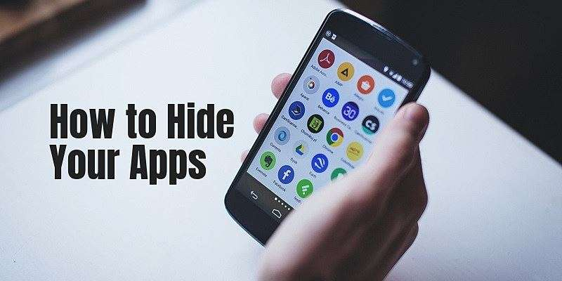 7 Best App-Hiding Apps for Android in 2019 (FREE)