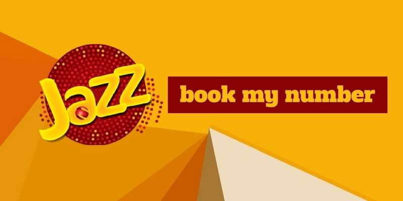 Mobilink Jazz Book My Number (Jazz Number Booking) Complete Details - 2018