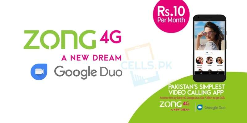 With Zong Google Duo Offer Prepaid / Postpaid Users can get 2GB Internet for Google Duo App for 30 Days in Rs. 10