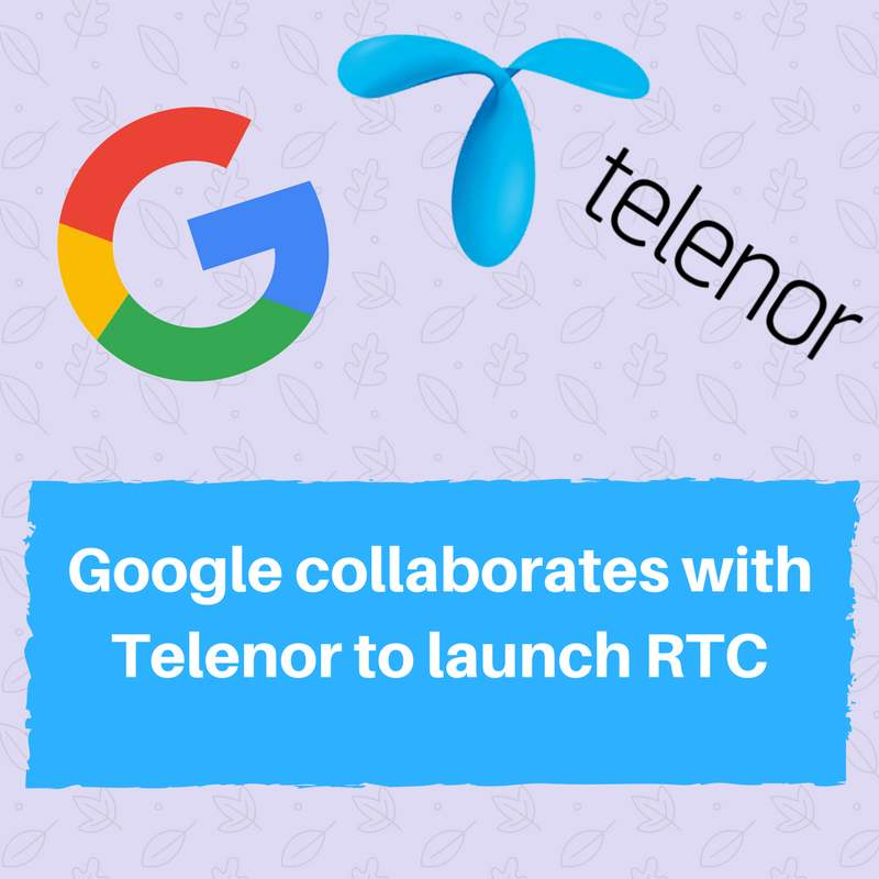Telenor and Google collaborates to launch RTC featured SMS service in Pakistan